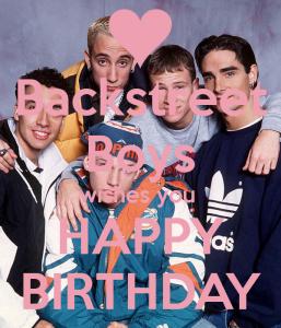 happy birthday poster backstreet boys wishes you happy birthday